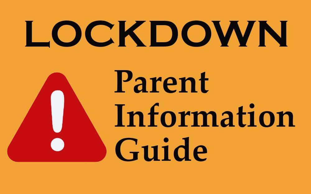 Lockdown information for parents