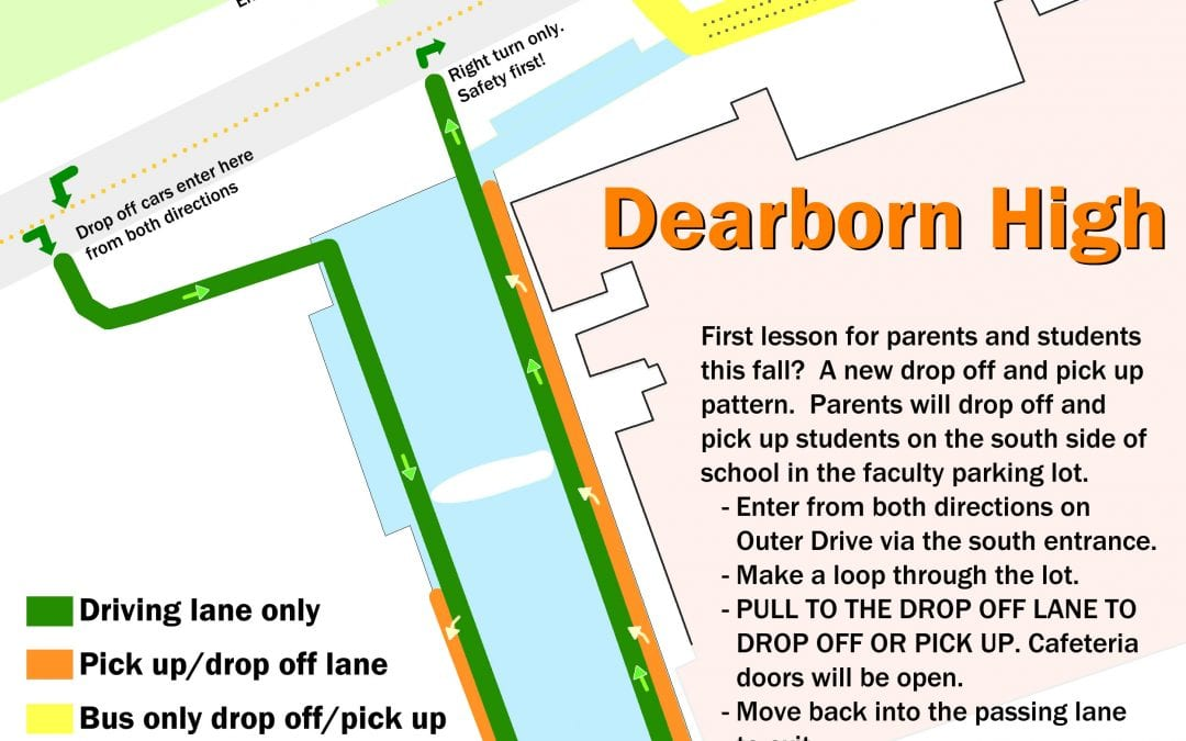 Dearborn High changing drop off/pick up pattern