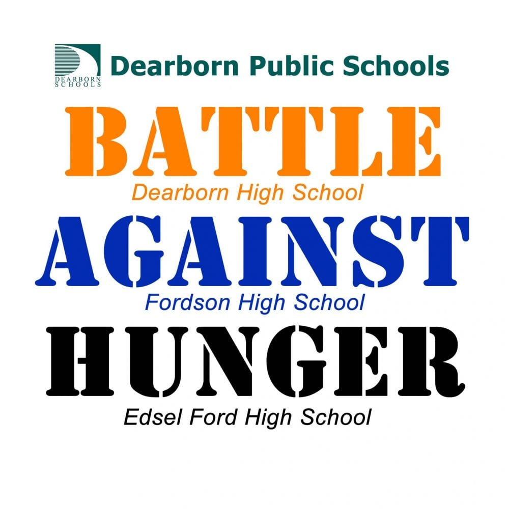 Graphic - Dearborn Public Schools Battle Against Hunger - Dearborn High School, Fordson High School, Edsel Ford High School